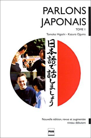 Parlons japonais. Tome 1, Méthode de japonais pour débutants, Livre + CD Audio, Edition 2000