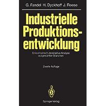 Industrielle Produktionsentwicklung: Eine empirisch-deskriptive Analyse ausgew??hlter Branchen