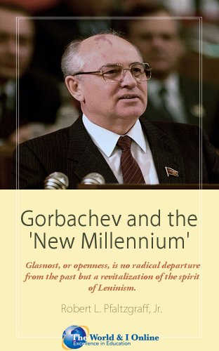 Gorbachev and the 'New Millennium'