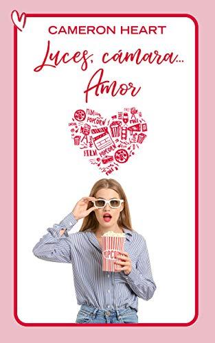Luces, cámara... Amor eBook: Cameron Heart: Amazon.es: Tienda Kindle
