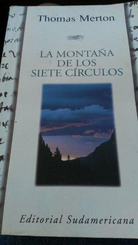Descargar Libro La montana de los 7 circulos / The Mountain of Seven Circles (Narrativa) de Thomas Merton