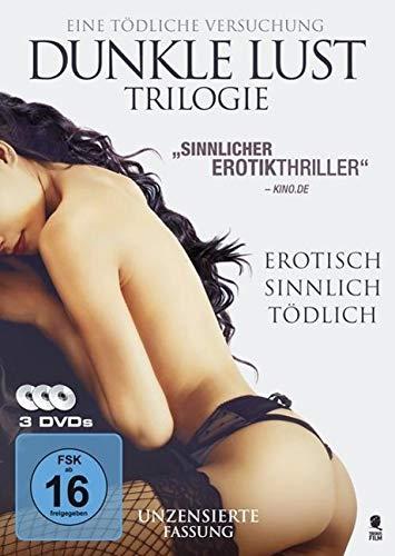 Dunkle Lust Trilogie - Erotisch, sinnlich, tödlich [3 DVDs]