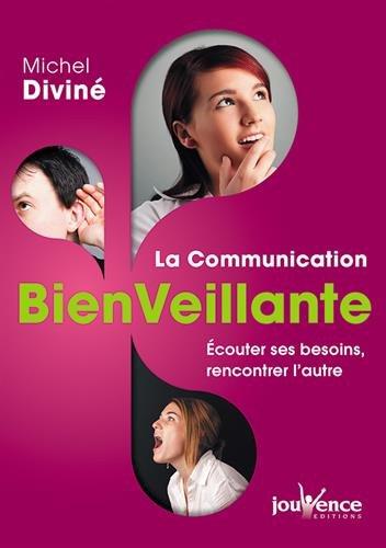 La communication bienveillante par Michel Diviné