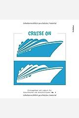 CRUISE ON - Eintragalbum und Logbuch für Kreuzfahrten und Schiffsurlaube! (#3) Taschenbuch