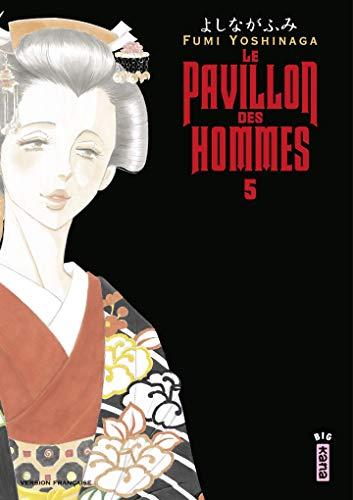 Le Pavillon des hommes, tome 5 par Fumi Yoshinaga