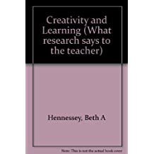 Creativity and Learning (What research says to the teacher)
