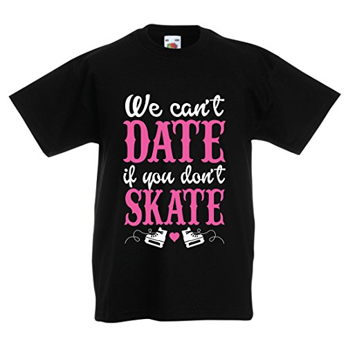 Kinder T-Shirt Kein Skate, kein Datum - Coole Zitate Geschenk, lustige Dating Zitate (12-13 Years Schwarz Mehrfarben)