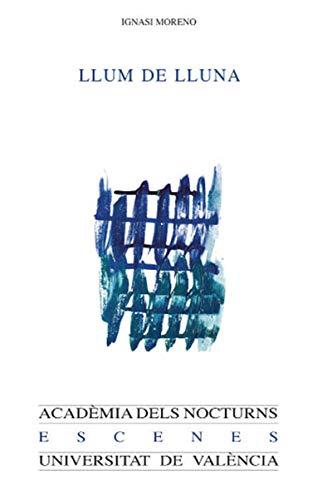 Llum de lluna (Catalan Edition)