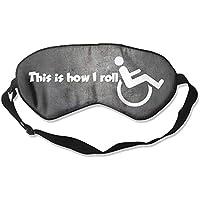 This Is How I Roll 99% Eyeshade Blinders Sleeping Eye Patch Eye Mask Blindfold For Travel Insomnia Meditation preisvergleich bei billige-tabletten.eu
