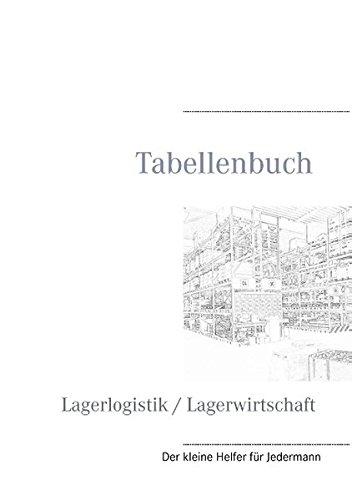 Tabellenbuch Lagerlogistik / Lagerwirtschaft