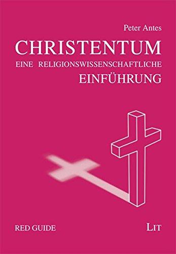 Das Christentum: Eine Einführung (Red Guide)