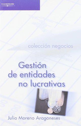 Gestión de entidades no lucrativas por JULIO MORENO ARAGONESES