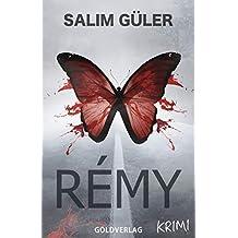 Rémy: Ein Köln Krimi
