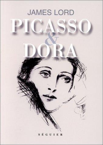 Picasso et Dora par James Lord