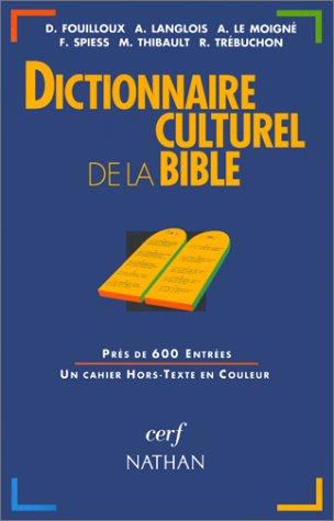 DICTIONNAIRE CULTUREL DE LA BIBLE par Collectif