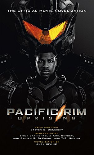 Pacific Rim Uprising: Official Movie Novelization (English Edition)