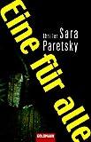 Eine für alle: Thriller - Sara Paretsky