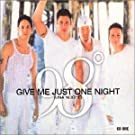 Give Me Just One Night [CD 1]
