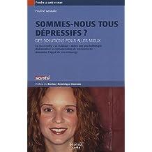 Sommes-nous tous dépressifs ?