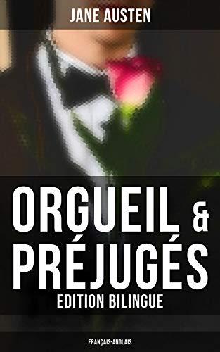 Couverture du livre Orgueil & Préjugés (Edition bilingue: français-anglais)