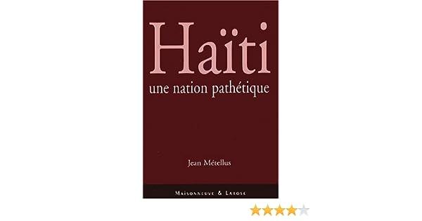 haiti une nation pathetique