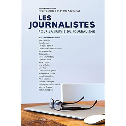 Les Journalistes: Pour la survie du journalisme