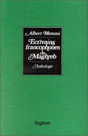 ECRIVAINS FRANCOPHO DU MAGHREB