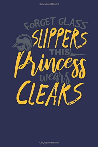 Forget Glass Slippers This Princess wears Clears: Lined Journal Lined Notebook 6x9 110 Pages Ruled