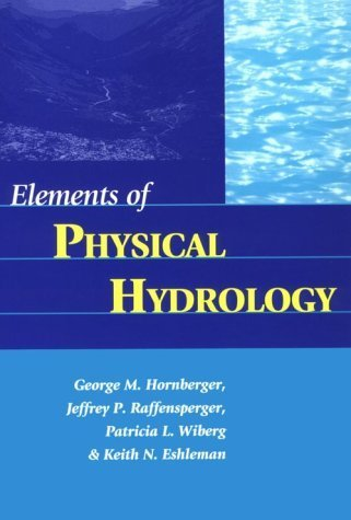 Elements of Physical Hydrology by George M. Hornberger (1998-05-26)