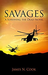 Savages (Surviving the Dead Book 6) (English Edition)