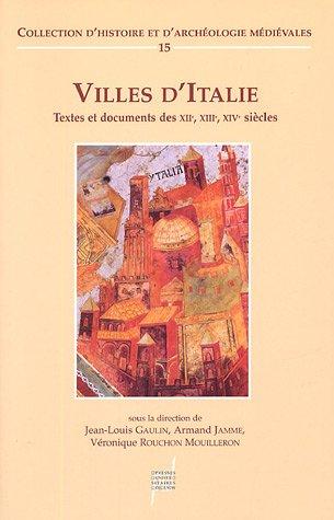 villes-d-39-italie-textes-et-documents-des-xiie-xiiie-xive-sicles