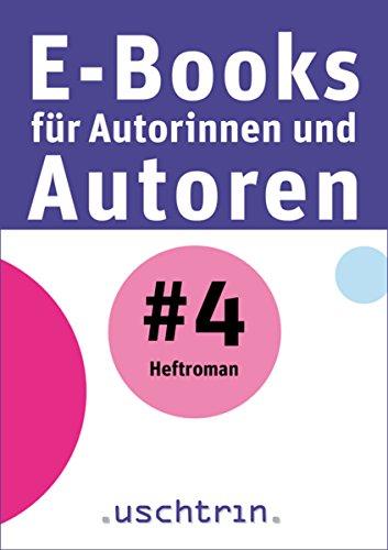 Heftroman: E-Books für Autorinnen und Autoren 4