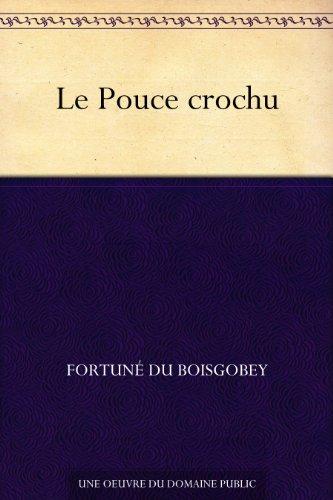 Couverture du livre Le Pouce crochu