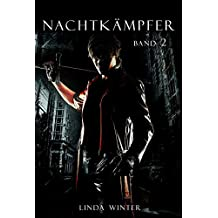 Nachtkämpfer: Band 2 [Fantasy-Reihe]