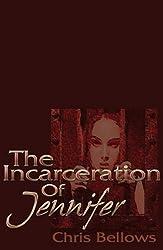 The Incarceration of Jennifer
