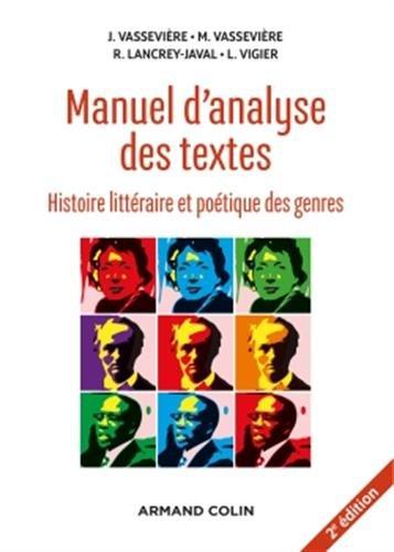Manuel d'analyse des textes - 2e d. - Histoire littraire et potique des genres