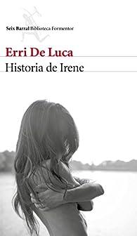Historia de Irene par Erri de Luca