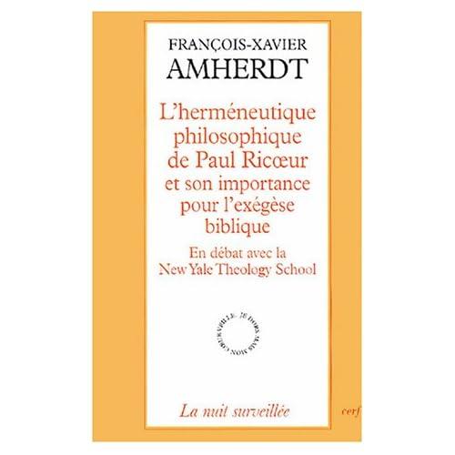 L'herméneutique philosophique de Paul Ricoeur et son importance pour l'exégèse biblique : En débat avec la New Yale Theoloy School