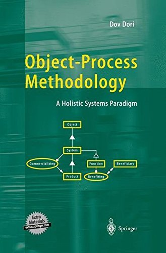 Object-Process Methodology: A Holistic Systems Paradigm by Dov Dori (2002-07-03)