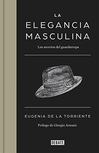 La elegancia masculina: Los secretos del guardarropa (Debate)
