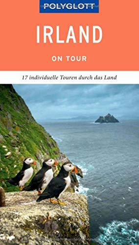 POLYGLOTT on tour Reiseführer Irland: Individuelle Touren durch das Land