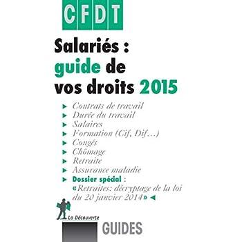 Salariés, guide de vos droits 2015