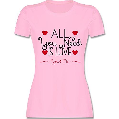 Statement Shirts - All You Need Is Love You & Me - tailliertes Premium T-Shirt mit Rundhalsausschnitt für Damen Rosa