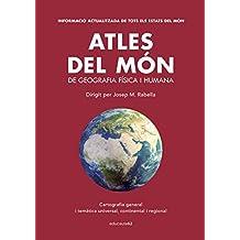 Atles del món: De geografia física i humana. Dirigit per Josep M. Rabella (Educació 62)