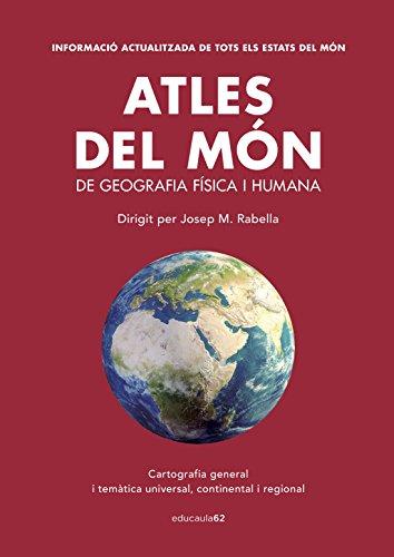 Atles del món: Dirigit per Josep M. Rabella (Educació 62) por Josep Maria Rabella Vives