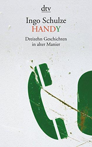 Handy: Dreizehn Geschichten in alter Manier (Handy-post)