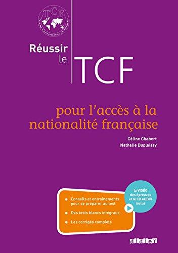 Réussir le TCF pour l'acces à la nationalité française (ANF) - Livre + CD + DVD por Nathalie Duplaissy