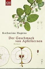 Der Geschmack von Apfelkernen: Roman hier kaufen