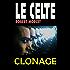 Clonage (Le Celte)