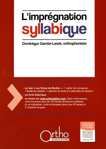 L'imprégnation syllabique par Dominique Garnier-Lasek